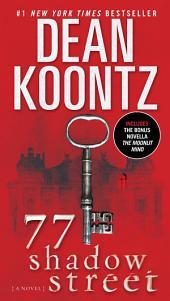 77 Shadow Street (with bonus novella The Moonlit Mind): A Novel