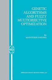 Genetic Algorithms and Fuzzy Multiobjective Optimization