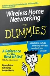 Wireless Home Networking For Dummies: Edition 2