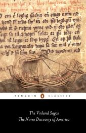 The Vinland Sagas: The Norse Discovery of America
