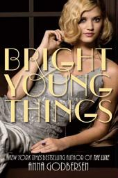 Bright Young Things: Volume 1