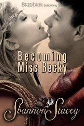 Becoming Miss Becky
