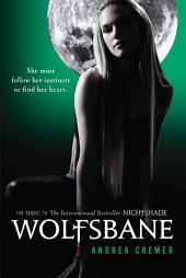 Wolfsbane: A Nightshade Novel, Book 2