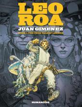 Leo Roa #1 : The True Tale of Leo Roa