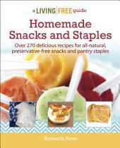 Homemade Snacks & Staples
