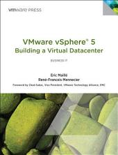 VMware vSphere 5® Building a Virtual Datacenter