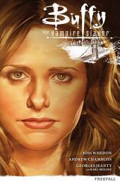 Buffy the Vampire Slayer Season 9 Volume 1: Freefall: Volume 1
