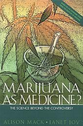 Marijuana As Medicine?:: The Science Beyond the Controversy