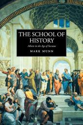 The School of History: Athens in the Age of Socrates
