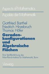 Geradenkonfigurationen und Algebraische Flächen: Eine Veröffentlichung des Max-Planck-Instituts für Mathematik, Bonn