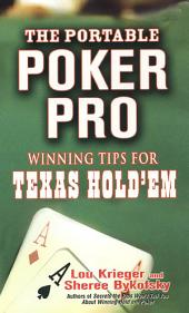The Portable Poker Pro: Winning Tips For Texas Hold'em