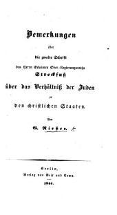 Bemerkungen über die zweite Schrift des Geheimen Ober-Regierungsraths Streckfuss über das Verhältniss der Juden in den christlichen Staaten