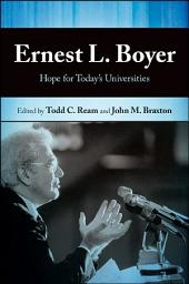 Ernest L. Boyer: Hope for Today's Universities