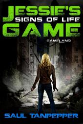 Signs of Life: Jessie's Game (Book One)