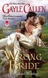 The Wrong Bride: Highland Weddings