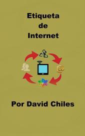 Etiqueta de Internet: Netiquette Fundamentos