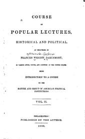 Course of Popular Lectures: Historical and Political ...