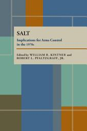 SALT: Implications for Arms Control in the 1970s