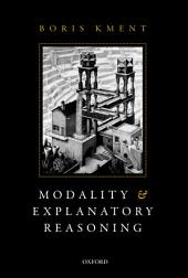 Modality and Explanatory Reasoning