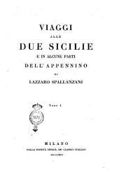 Viaggi Alle Due Sicilie e in Alcune Parti Dell'Appennino di Lazzaro Spallanzani