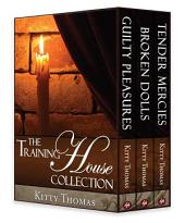 The Training House Collection: Dark Erotica