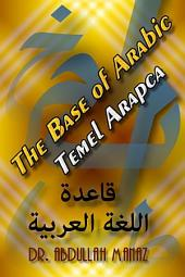 The Base of Arabic - Temel Arapca