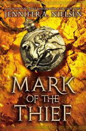 Mark of the Thief: Volume 1
