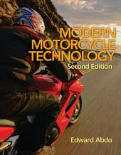 Modern Motorcycle Technology: Edition 2