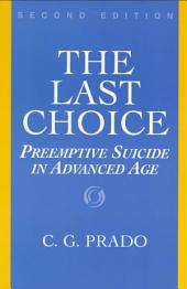 The Last Choice: Preemptive Suicide in Advanced Age