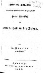 Ueber das Verhältniss des ... Herrn Streckfuss zur Emancipation der Juden