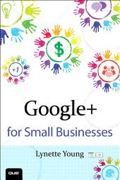 Google+ for Small Businesses
