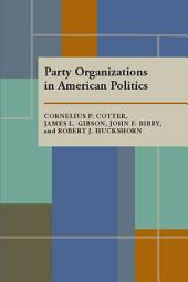 Party Organizations in American Politics