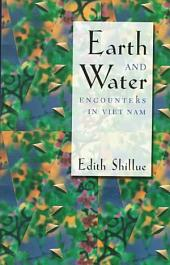 Earth and Water: Encounters in Viet Nam