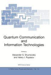 Quantum Communication and Information Technologies