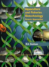Aquaculture and Fisheries Biotechnology: Genetic Approaches