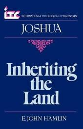 Inheriting the Land: A Commentary on the Book of Joshua