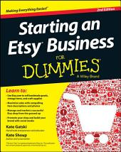 Starting an Etsy Business For Dummies: Edition 2