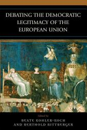 Debating the Democratic Legitimacy of the European Union
