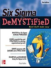 Six Sigma Demystified, Second Edition: Edition 2