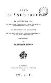 Are's Isländerbuch: im isländischen Text mit deutscher Übersetzung, Namen- und Wörterverzeichnis und einer Karte