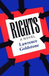 Rights: A Novel