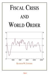 Fiscal Crisis and World Order