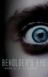 Beholder's Eye: A Thriller Novel (Book 1 in the Central Division Series)