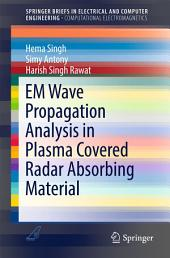 EM Wave Propagation Analysis in Plasma Covered Radar Absorbing Material