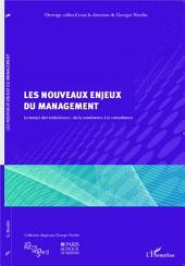 Les nouveaux enjeux du management: Le temps des turbulences : de la connivence à la compétence