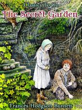 The Secret Garden: Revised Edition of Original Version