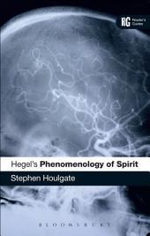 Hegel's 'Phenomenology of Spirit': A Reader's Guide