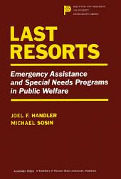 Last Resorts: Emergency Assistance and Special Needs Programs in Public Welfare