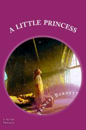 A Little Princess: (Illustrated)