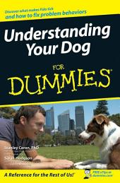 Understanding Your Dog For Dummies